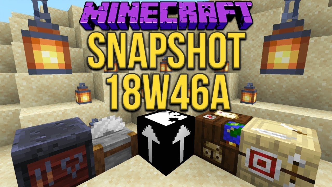 Les Ajouts Disponibles Sur Minecraft 114 Snapshot 18 W 46 A